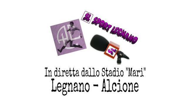Diretta Legnano-Alcione