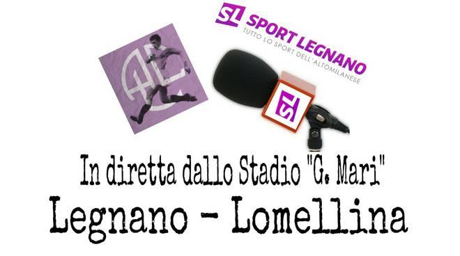 Legnano-Lomellina in diretta