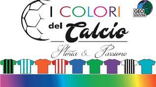 I colori del Calcio - Geo Edizioni