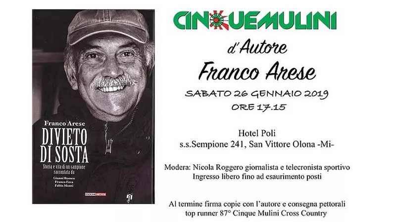 Cinque Mulini, Franco Arese presenta il libro sulla sua vita