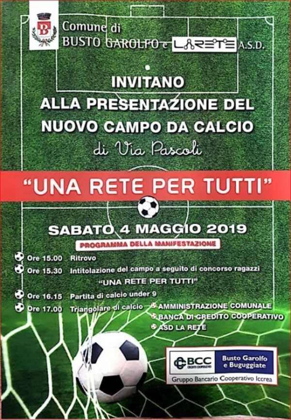 """""""Una Rete per tutti"""" un nuovo campo di calcio a Busto Garolfo"""