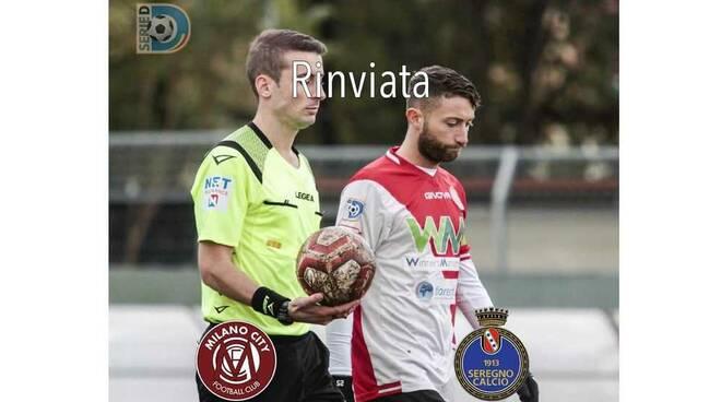 Rinviata Milano City-Seregno