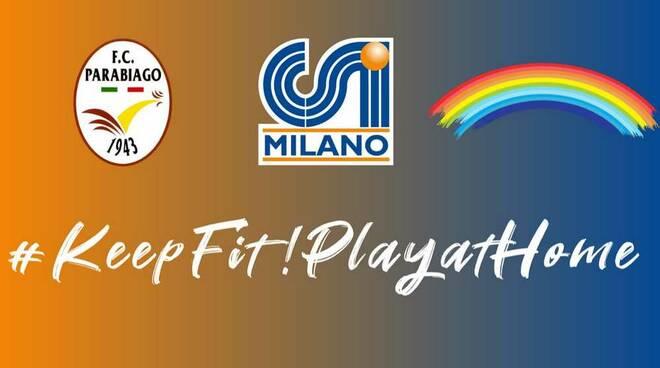Keep fit! Play at home FC Parabiago