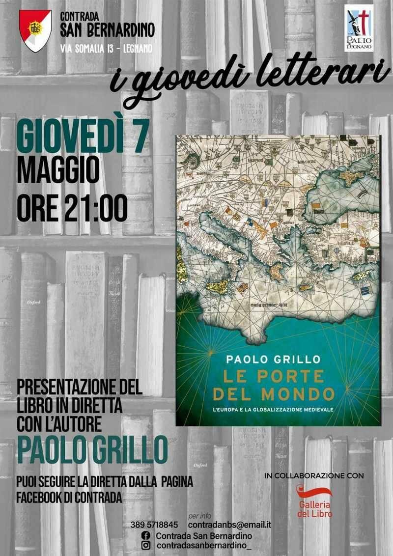 Giovedì letterari Contrada San Bernardino Legnano Paolo Grillo