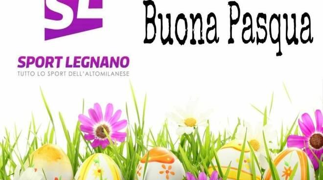 Buona Pasqua da Sport Legnano